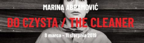 Marina Abramović – Do czysta/The Cleaner